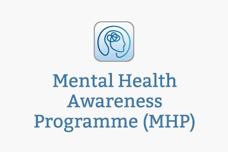 Mental Health Awareness Programme (MHP)