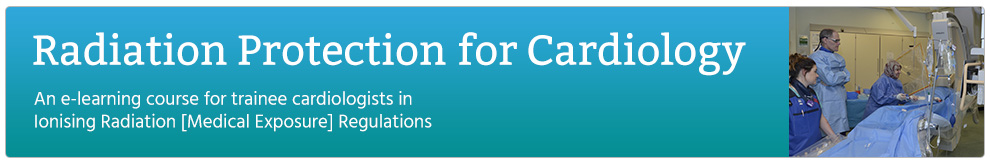 Radiation Protection for Cardiology (BIR)