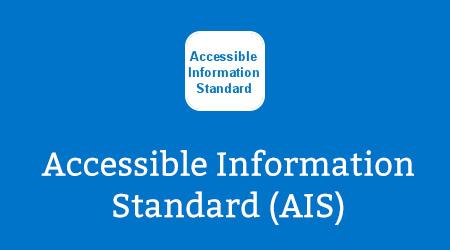 Accessible Information Standard (AIS)