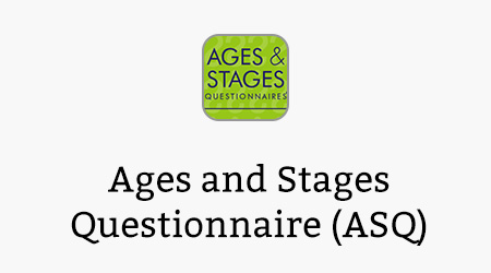 Ages and Stages Questionnaire (ASQ)