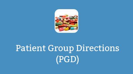 Patient Group Directions (PGD)