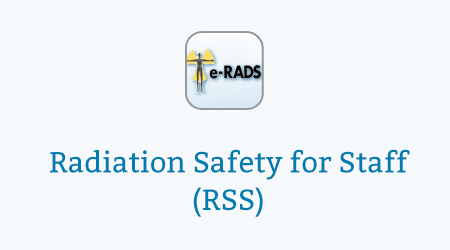 Radiation Safety for Staff (RSS)